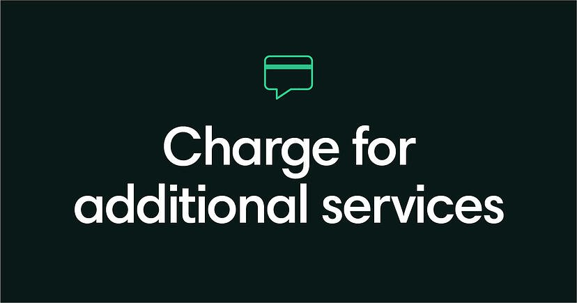 Charge for additional services