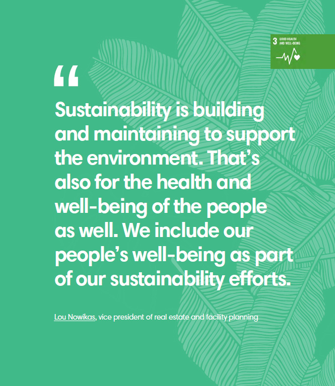 Sustainability is building and maintaining to support the environment