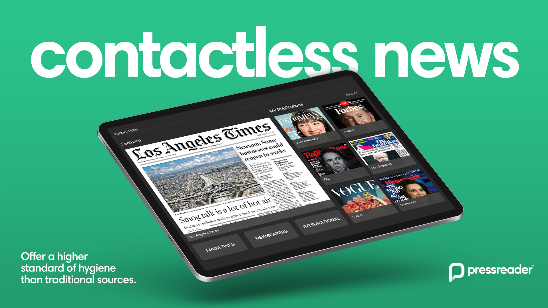 An ipad showcasing PressReader's easy to use platform. Titles included in the app are Los Angeles Times, Vogue, Rolling Stone, Forbes, and Fast Company