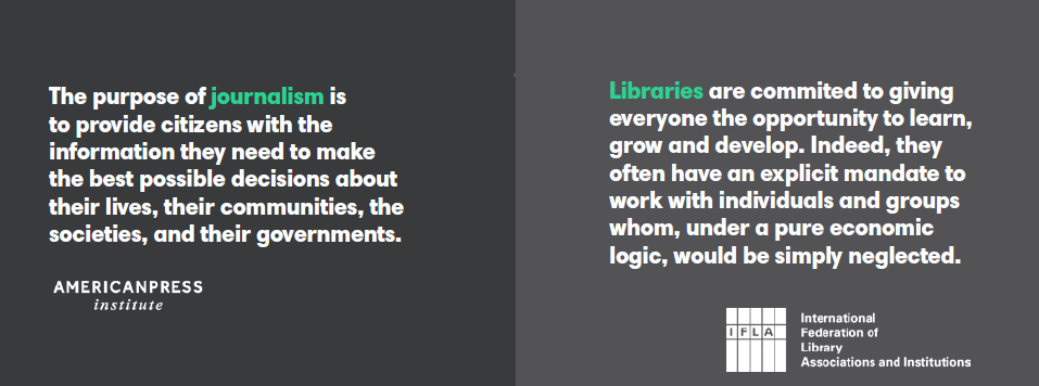 purpose of journlism and libraries